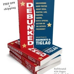 <span style='color:#999999;font-size:18px;'>order now Rigoberto Tiglao's latest book</span> <br> Debunked
